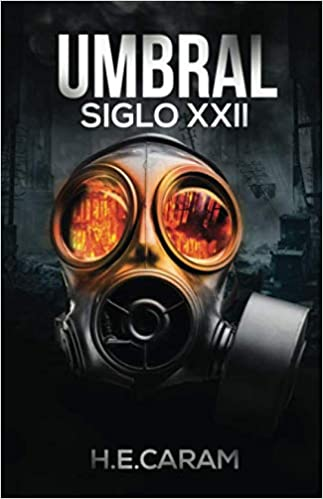 UMBRAL SIGLO XXII (Spanish Edition): CARAM, H. E.: Amazon.com.mx ...