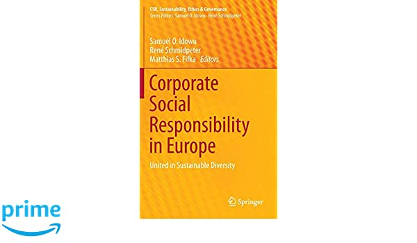Corporate Social Responsibility in Europe: United in ...