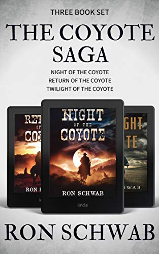 The Coyote Saga: Western Box Set (Books 1 - 3) (Western Box Set)