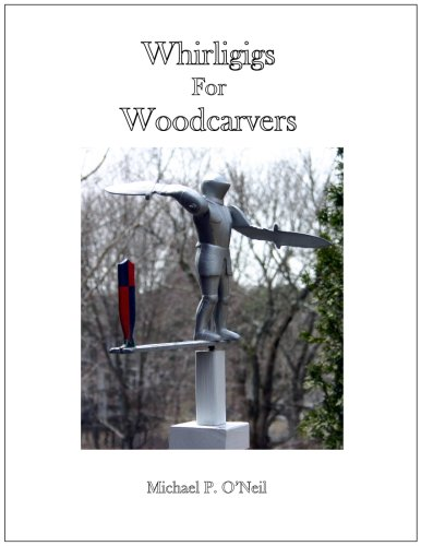 Whirligigs for Woodcarvers