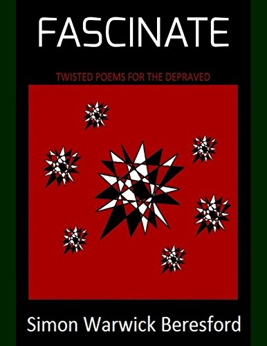 FASCINATE: Twisted Poems For The Depraved