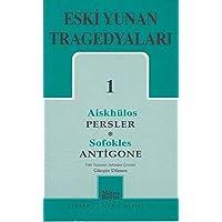 Eski Yunan Tragedyaları 01 Persler Antigone
