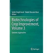 Biotechnologies of Crop Improvement, Volume 3: Genomic Approaches