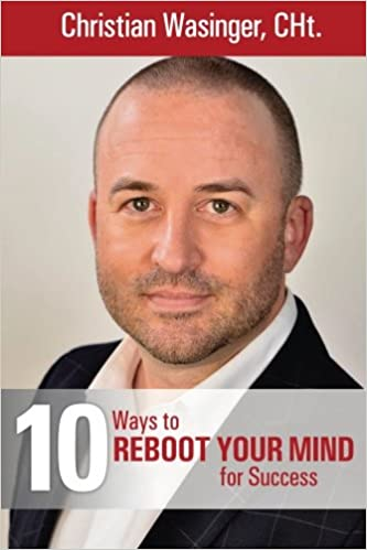 10 Ways To Reboot Your Mind For Success Christian Wasinger