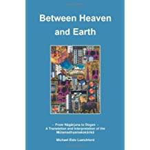 Between Heaven and Earth: From Nagarjuna to Dogen