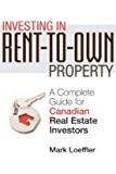 Investing in Rent-to-Own Property: A Complete Guide for Canadian Real Estate Investors
