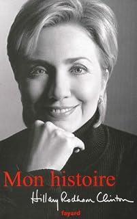 Mon histoire, Clinton, Hillary Rodham