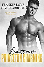 Dating Princeton Charming (The Princeton Charming Series Book 2)