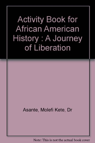 African American Activities - Activity Book for African American History : A Journey of Liberation