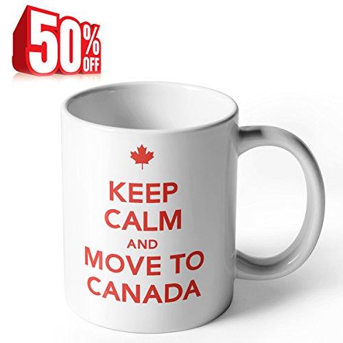 Sweese Aha Mug   Keep Calm And Move To Canada   11 Oz Porcelain Mug For Coffee Or Tea  White