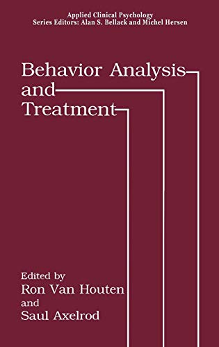 Behavior Analysis and Treatment (Nato Science Series B:)
