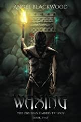 Waxing: Volume 2 (The Obsidian Embers) Paperback