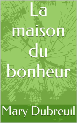 Bonheur (French Edition)