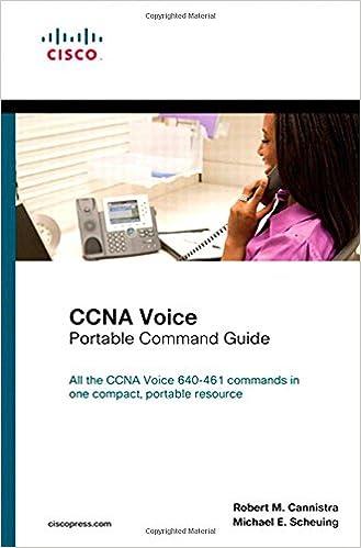 CCNA Voice Portable Command Guide: Robert M  Cannistra, Michael E
