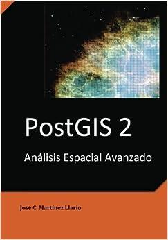Book PostGIS 2 Análisis Espacial Avanzado