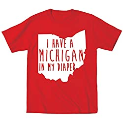 I Have A Michigan In My Diaper Ohio Football Funny Anti Hate M Classic OH IO Poop Dirty Child Humor Toddler Shirt 3T Red