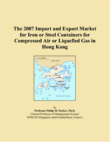 Download The 2007 Import and Export Market for Iron or Steel Containers for Compressed Air or Liquefied Gas in Hong Kong pdf