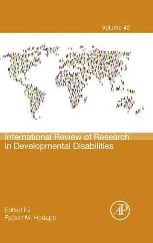 International Review of Research in Developmental Disabilities (ISSN Book 42) (International Review Of Research In Developmental Disabilities)