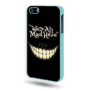 Alice in Wonderland, We Are All Mad Here iPhone 5 Case iPhone 5S Case - Aqua Blue SoftShell Full...