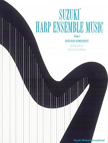 Suzuki Harp Ensemble Music, Vol 1: Second Harp Accompaniments (Suzuki Harp School) (Ensemble Suzuki Harp)