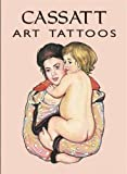 Cassatt Art Tattoos (Dover Tattoos)