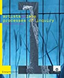 Artists-in-Labs: Processes of Inquiry : Exploring the Interface Between Art and Science, , 3211279571