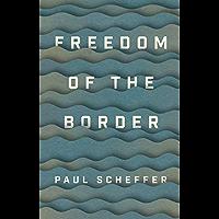 Freedom of the Border (English Edition)