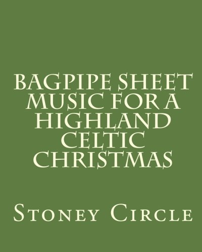 Bagpipe Sheet Music for a Highland Celtic Christmas