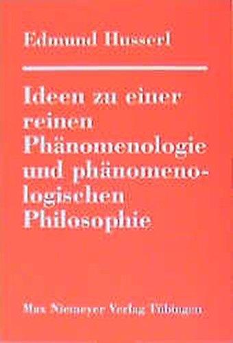 ideen-zu-einer-reinen-phnomenologie-und-phnomenologischen-philosophie-allgemeine-einfhrung-in-die-reine-phnomenologie