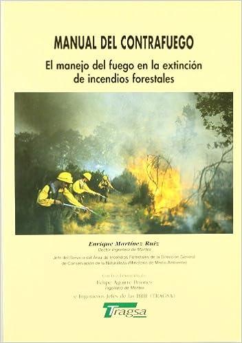 Descargar libro pdf en ingles MANUAL DEL CONTRAFUEGO. EL MANEJO DEL FUEGO EN LA en español MOBI