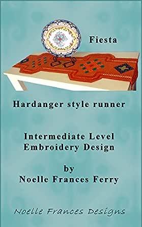 Fiesta Hardanger style runner: Intermediate Level Hardanger ...