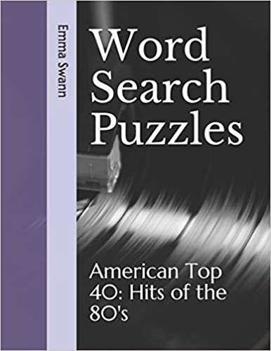 Word Search Puzzles: American Top 40: Hits of the 80's