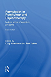Formulation in Psychology and Psychotherapy: Making sense of people's problems