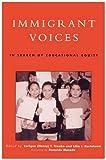 Immigrant Voices, Enrique (Henry) T. Trueba, Lilia I. Bartolomé, 0742500403