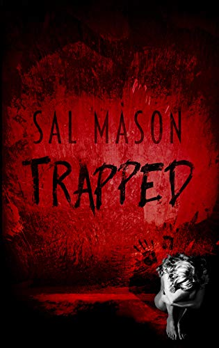 Trapped (Hide & Seek Book 1) by [Mason, Sal]