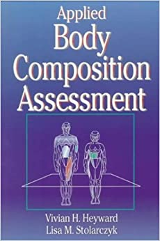 Book Applied Body Composition Assessment by Vivian H. Heyward (1996-09-01)