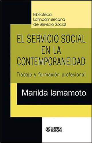 El Servicio Social en la Contemporaneidad: Trabajo y ...