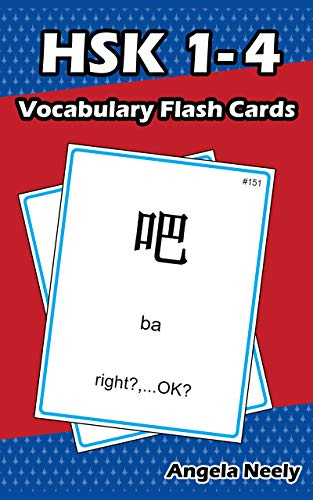 HSK 1-4 Vocabulary Flash Cards: Practicing Chinese Proficiency Test (Integrated Chinese Level 1 Part 2 Audio)