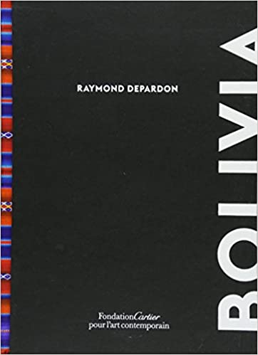 Raymond Depardon: Bolivia: Amazon.es: Raymond Depardon: Libros en idiomas extranjeros
