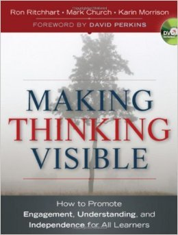 Making Thinking Visible: How to Promote Engagement, Understanding, and Independence for All Learners by Ron Ritchhart Mark Church Karin Morrison1 edition (Textbook ONLY, Paperback)