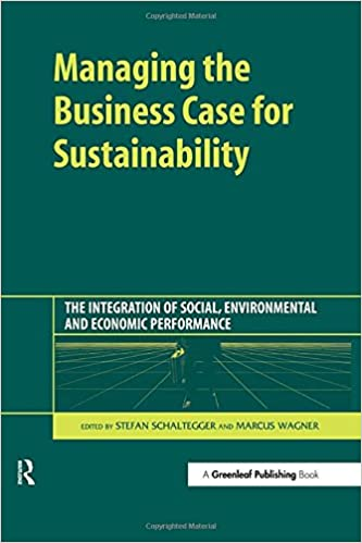 Managing The Business Case For Sustainability The Intergration On