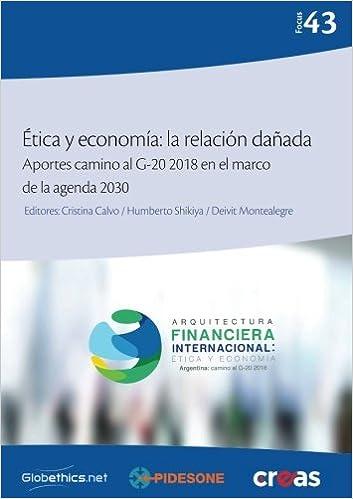 Ética y economía: la relación dañada: Aportes camino al G-20 ...