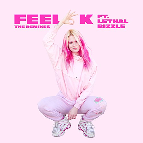 Feel OK (Remixes) [Explicit]