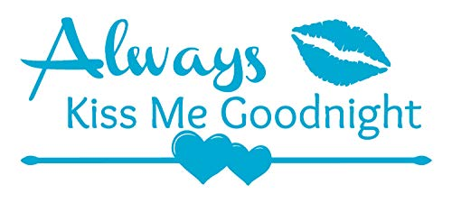 Ice Plaque Print - BellaCross Always Kiss Me Goodnight Decal with Lips, Heart and Arrow. Romantic Quote for Master Bedroom. Our Vinyl Wall Art Decals are Made in The USA! - ICE Blue