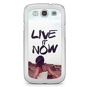 Inspirational Samsung Galaxy S3 Transparent Edge Case - Live it Now