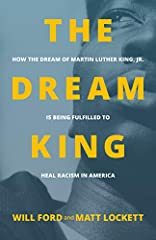 """""""There is hope to heal the racial divide.Is the dream of equality Dr. King envisioned still alive today? Can our historic national hurts still be healed? How can we rise above the racial tension threatening the nation? The Dream King is the a..."""