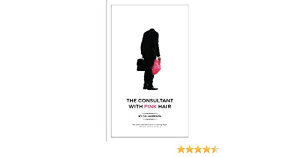 The Consultant with Pink Hair