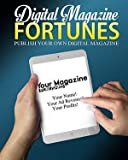 Publish Your Own Digital Magazine Fortunes - ebook