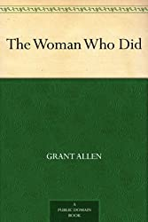 The Woman Who Did (English Edition)