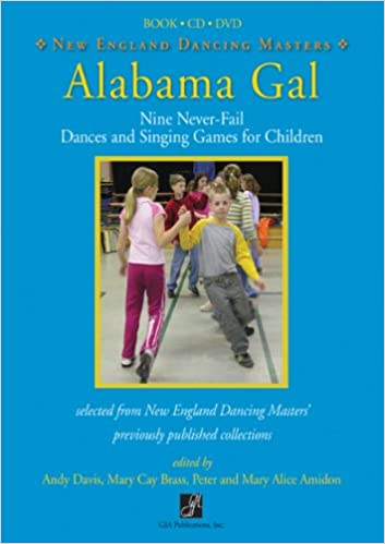 Alabama Gal: Nine No-Fail Dances and Singing Games for